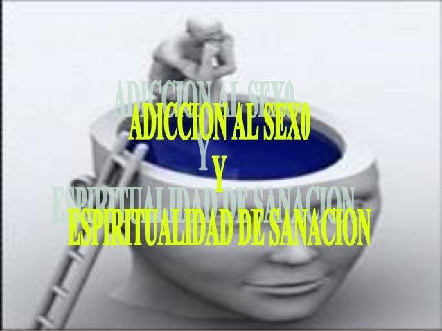 ADICCIÓN AL                            SEXO        DONJUANISMO                                       ANDROMANIAPROMISCUIDA...