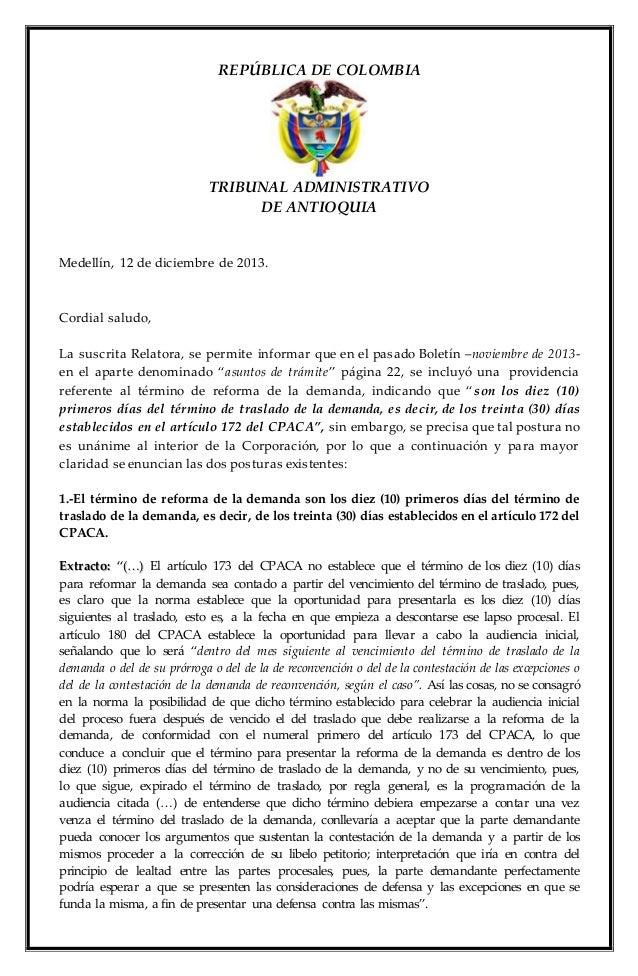 REPÚBLICA DE COLOMBIA  TRIBUNAL ADMINISTRATIVO  DE ANTIOQUIA  Medellín, 12 de diciembre de 2013.  Cordial saludo,  La susc...