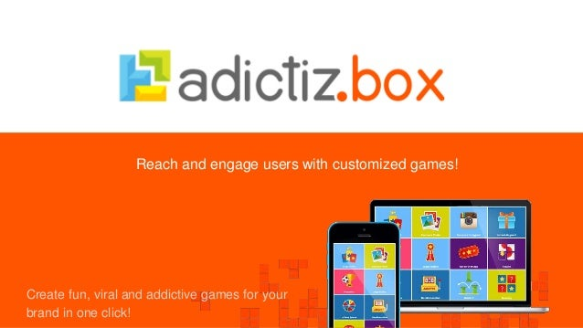 Reach and engage users with customized games! Create fun, viral and addictive games for your brand in one click!