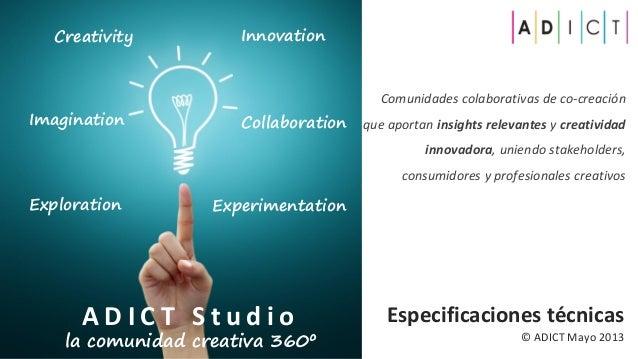 © Adict studio Especificaciones Técnicas  Mayo 2013