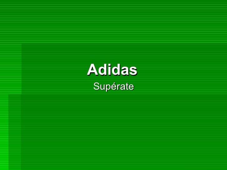Adidas   Supérate