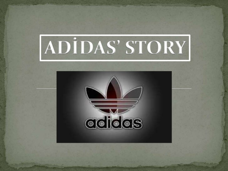 ADİDAS' STORY