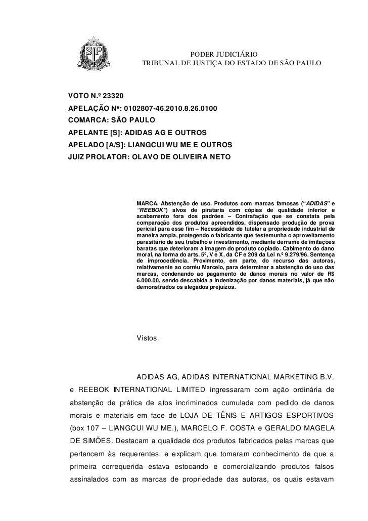 PODER JUDICIÁRIO                    TRIBUNAL DE JUSTIÇA DO ESTADO DE SÃO PAULOVOTO N.º 23320APELAÇÃO Nº: 0102807-46.2010.8...