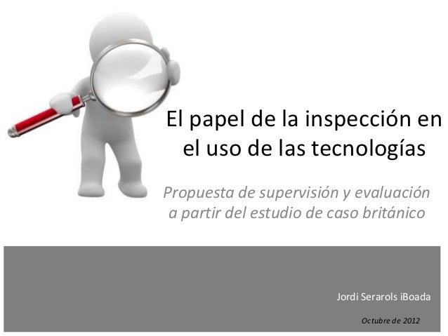 El papel de la inspección en el uso de las TIC. Supervisión y evaluación