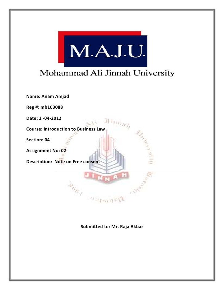 Name: Anam AmjadReg #: mb103088Date: 2 -04-2012Course: Introduction to Business LawSection: 04Assignment No: 02Description...