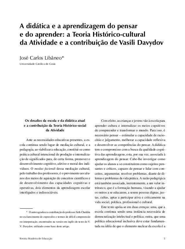A didática e a aprendizagem do pensar e do aprender  A didática e a aprendizagem do pensar e do aprender: a Teoria Históri...