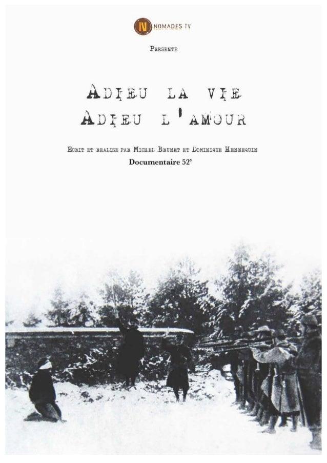 Adieu la vie, adieu l'amour - Dossier de presse du documentaire