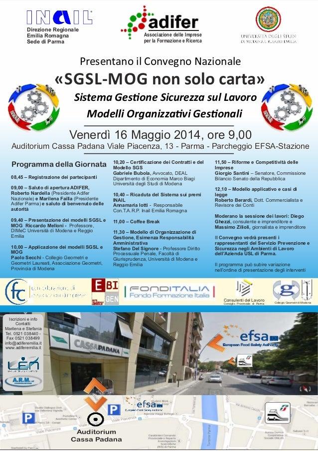 Auditorium Cassa Padana Sistema Ges one Sicurezza sul Lavoro Modelli Organizza vi Ges onali «SGSL-MOG non solo carta» Vene...