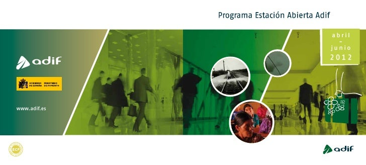 Adif. Programa Estación Abierta. Abril-Junio 2012