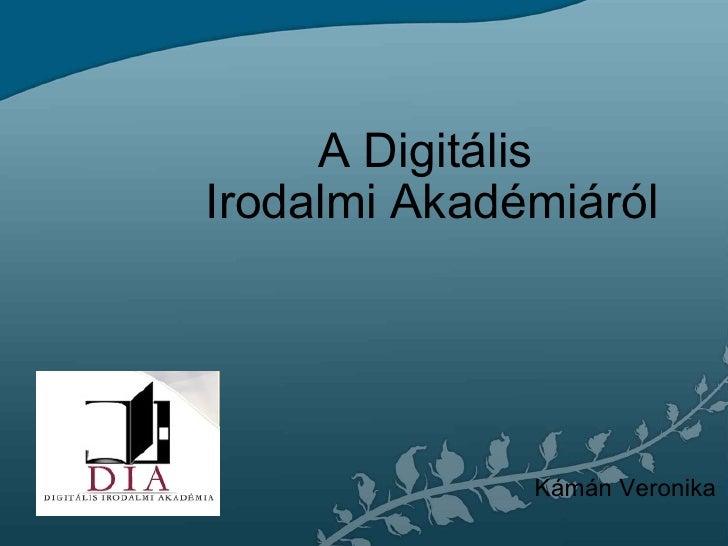 A Digitális Irodalmi Akadémiáról