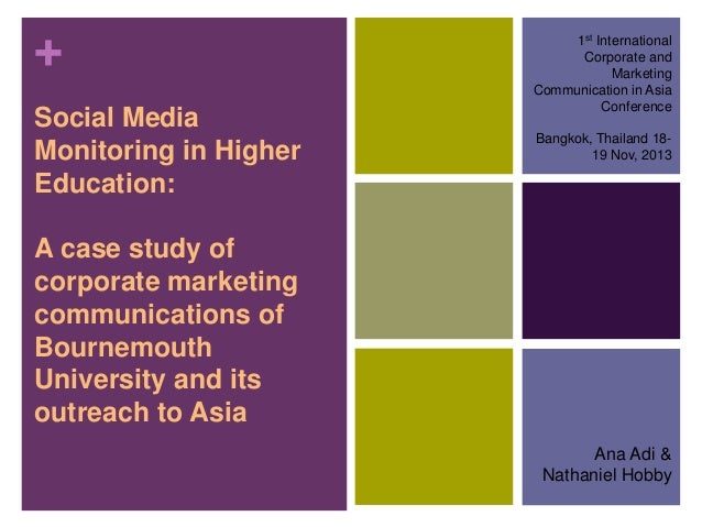 + Social Media Monitoring in Higher Education:  1st International Corporate and Marketing Communication in Asia Conference...
