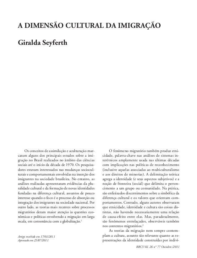 RBCS Vol. 26 n° 77 Outubro /2011 Artigo recebido em 17/01/2011 Aprovado em 25/07/2011 Os conceitos de assimilação e acultu...