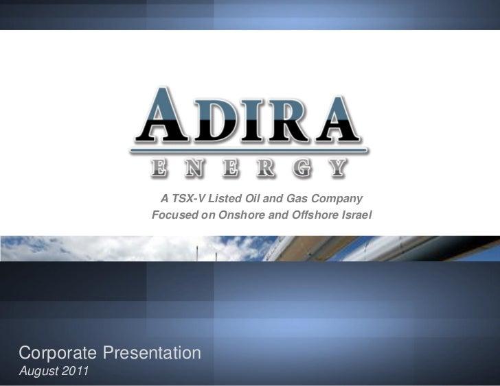 Adira Energy August 2011