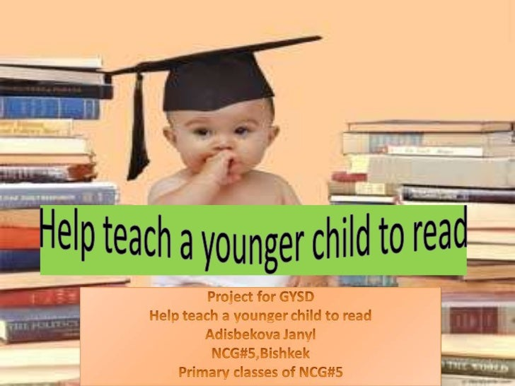 Help teach a younger child to read<br />