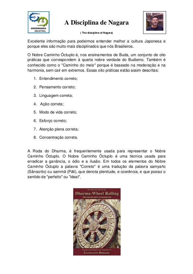 A Disciplina de Nagara( The discipline of Nagara)Excelente informação para podermos entender melhor a cultura Japonesa epo...