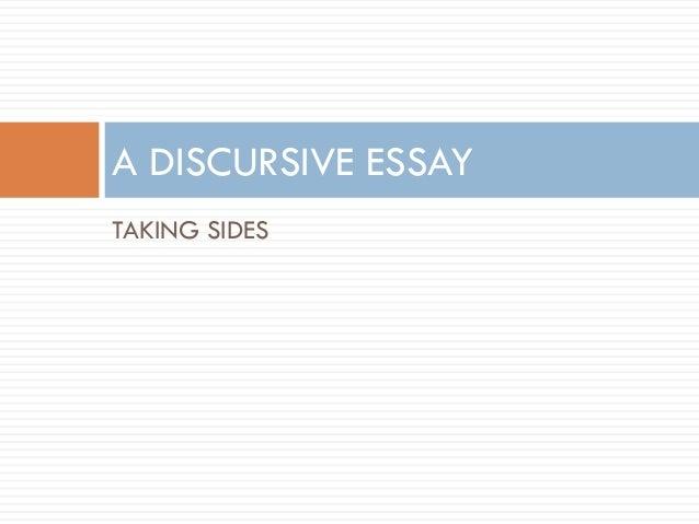 discursive essay taking sides