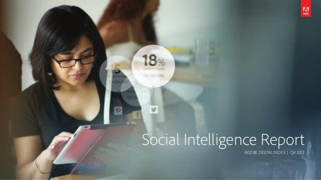 Social Intelligence Report ADOBE DIGITAL INDEX | Q4 2013
