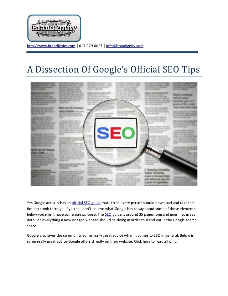 A Dissection Of Google's Official SEO Tips<br />Yes Google actually has an official SEO guide that I think every person sh...