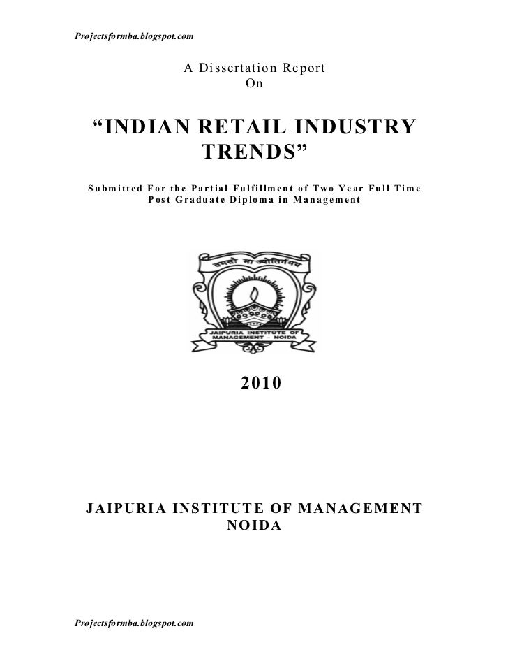 A dissertation report on indian retail industry trends