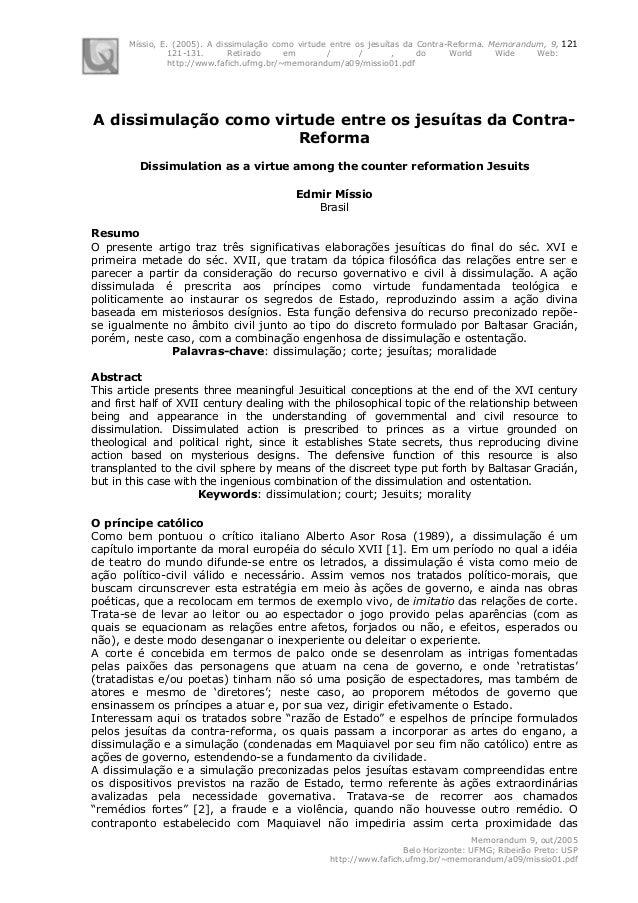 Míssio, E. (2005). A dissimulação como virtude entre os jesuítas da Contra-Reforma. Memorandum, 9, 121-131. Retirado em / ...