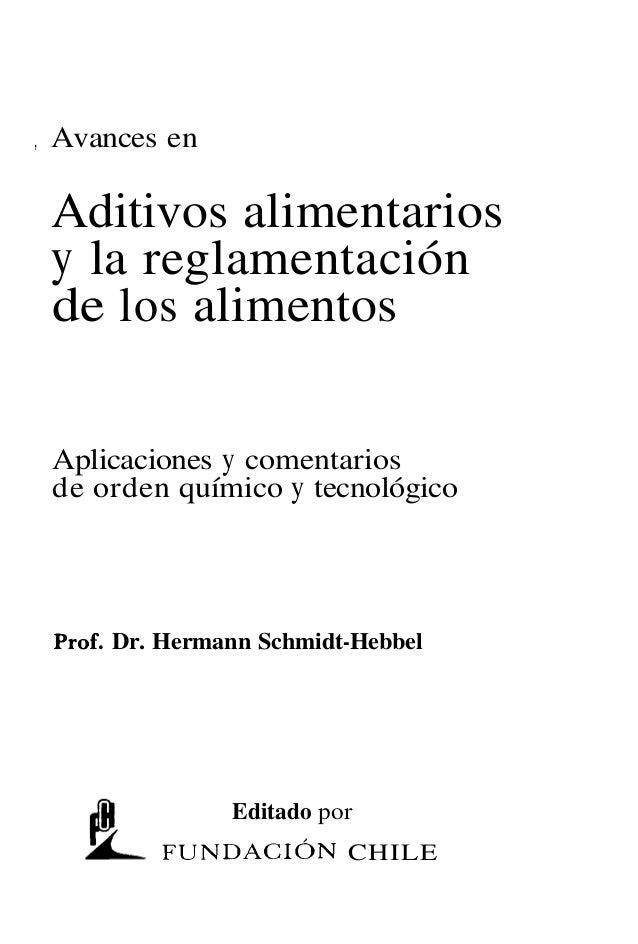 ,   Avances en    Aditivos alimentarios    y la reglamentación    de los alimentos    Aplicaciones y comentarios    de ord...
