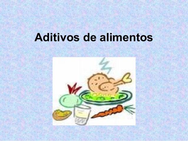 Aditivos de alimentos