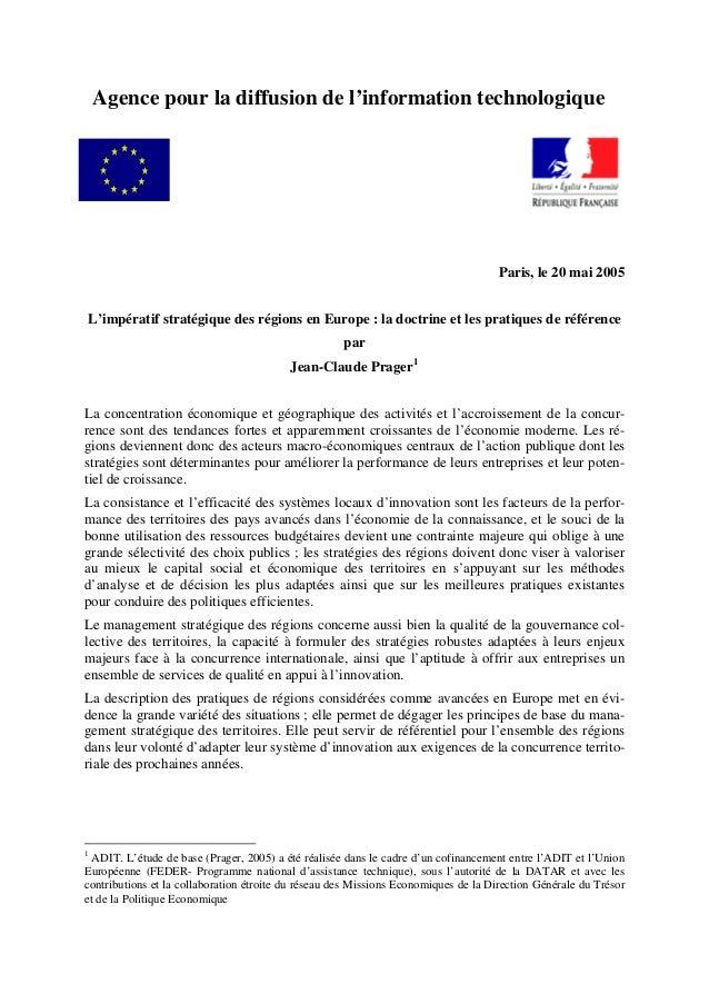 Agence pour la diffusion de l'information technologique Paris, le 20 mai 2005 L'impératif stratégique des régions en Europ...