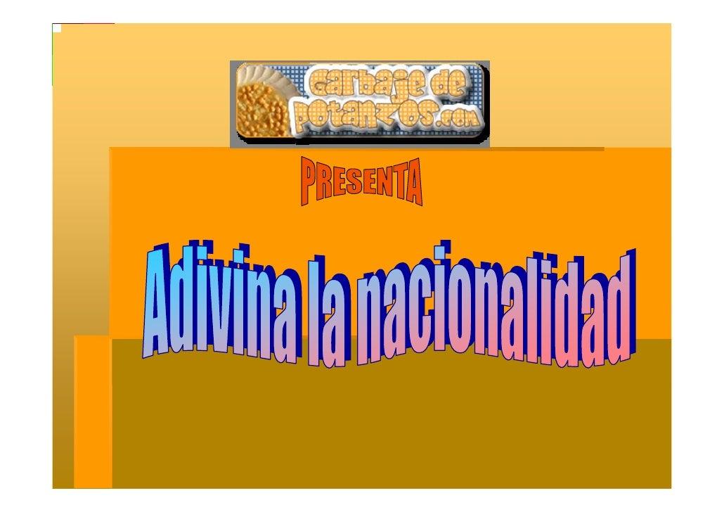 Adivina La Nacionalidad