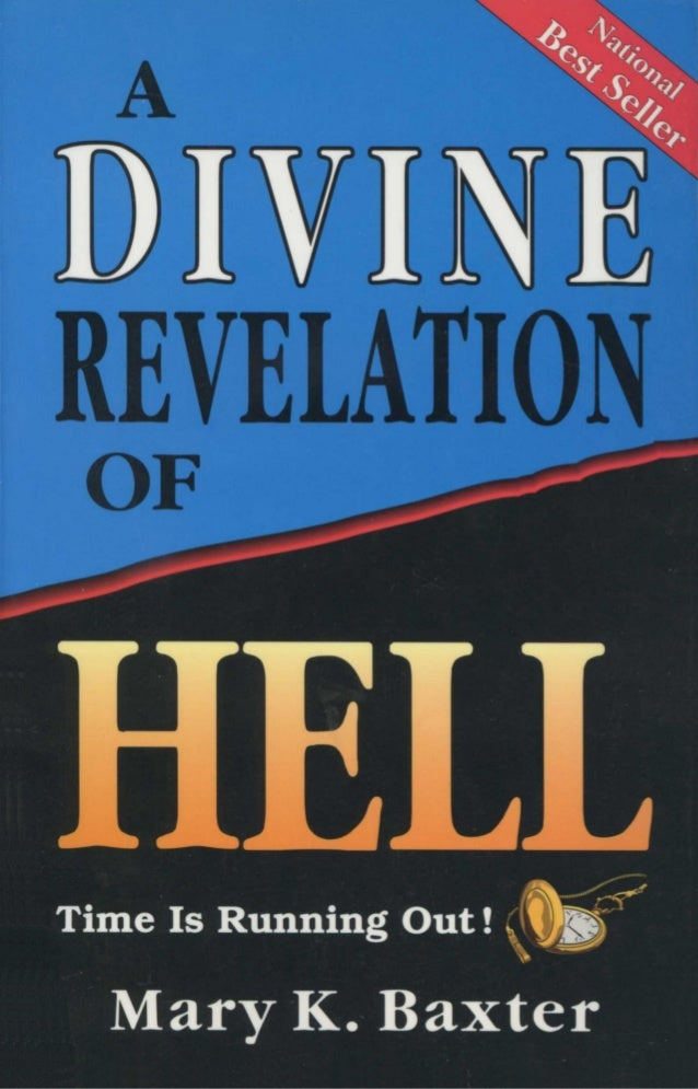 A DIVINE REVELATION OF HELL ISBN: 0-88368-279-6 Printed in the United States of America Copyright © 1993 by Dr. T. L. Lowe...