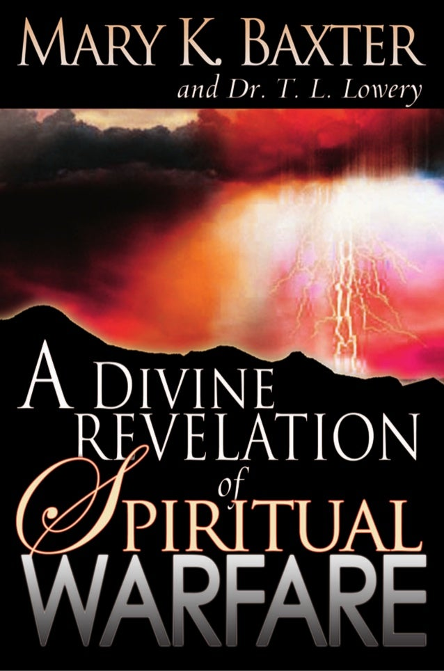 """""""A Divine Revelation of Spiritual Warfare is just the tool for every believer seeking to recognize the enemy, face him hea..."""