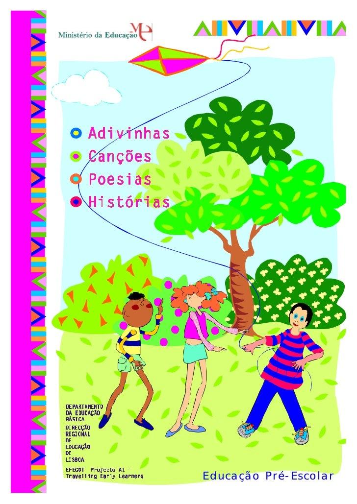 Adivinhas, canções, poesias e histórias infantis