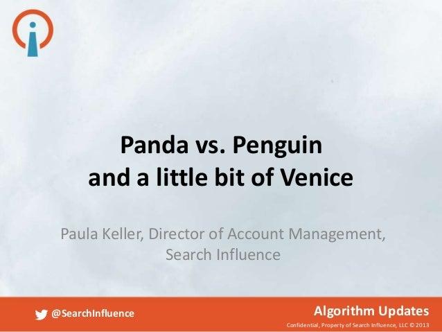 Panda vs Penguin and a little bit of Venice, Sept 11, 2013