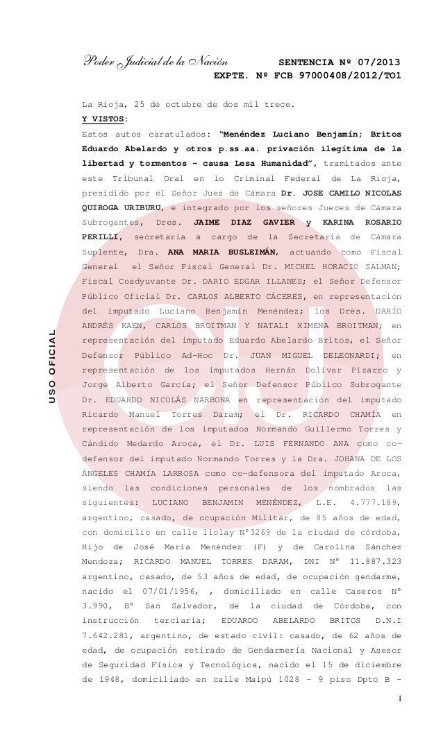 Poder Judicial de la Nación  SENTENCIA Nº 07/2013 EXPTE. Nº FCB 97000408/2012/TO1  La Rioja, 25 de octubre de dos mil trec...