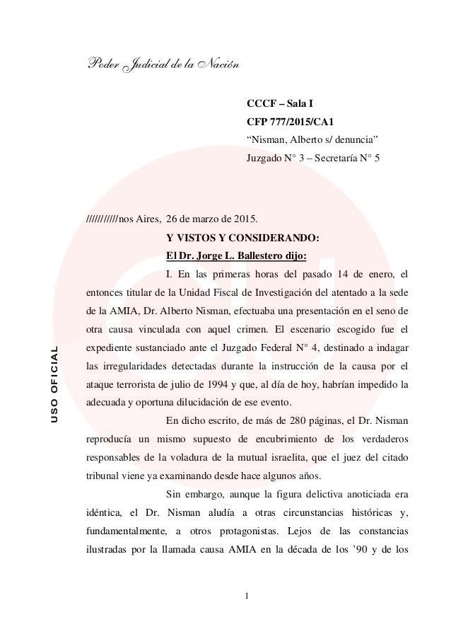 """Poder Judicial de la Nación 1 USOOFICIAL CCCF – Sala I CFP 777/2015/CA1 """"Nisman, Alberto s/ denuncia"""" Juzgado N° 3 – Secre..."""