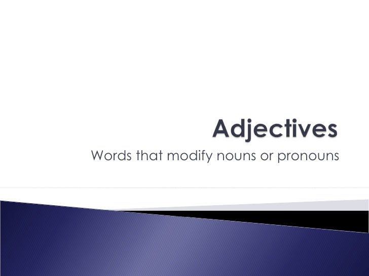 9th grade Adjectives