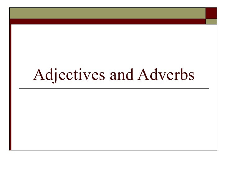 Adjectives_and_Adverbs1.12