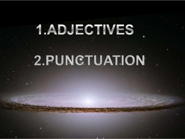 Adjectives and Punctuation presentation