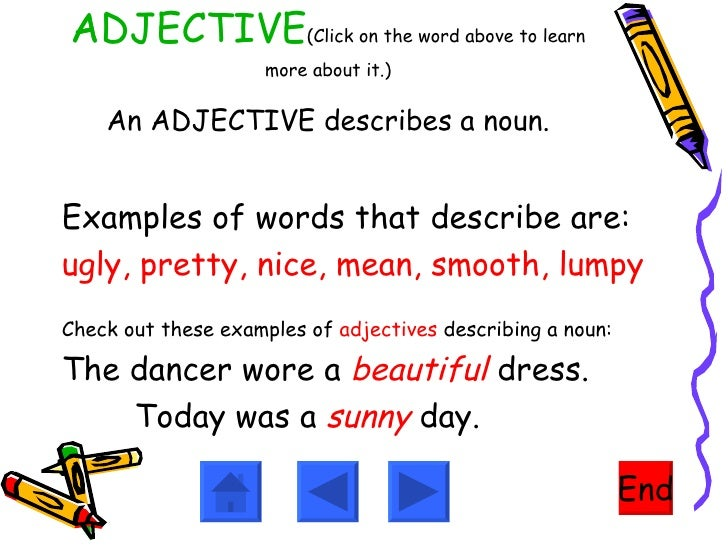 Adjectives, Nouns, Verbs,