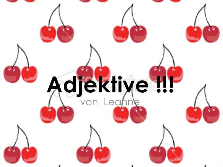 Adjektive !!! von  Leanne