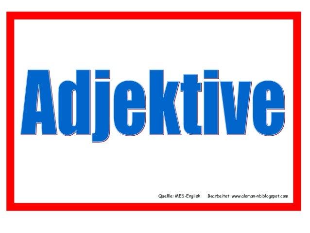 Quellle: MES-English Bearbeitet: www.aleman-nb.blogspot.com