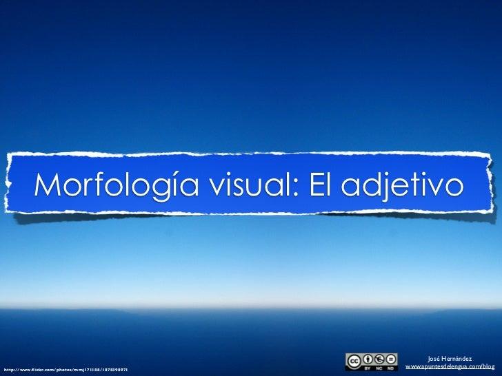 Morfología visual: Análisis del ADJETIVO