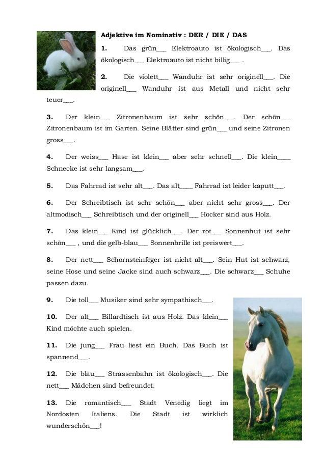 Adjektive im Nominativ : DER / DIE / DAS                  1.       Das grün___ Elektroauto ist ökologisch___. Das         ...