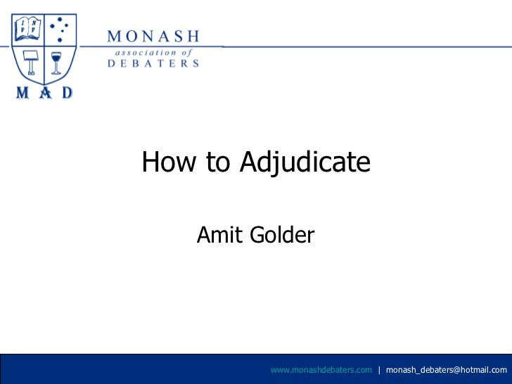 How to Adjudicate Amit Golder