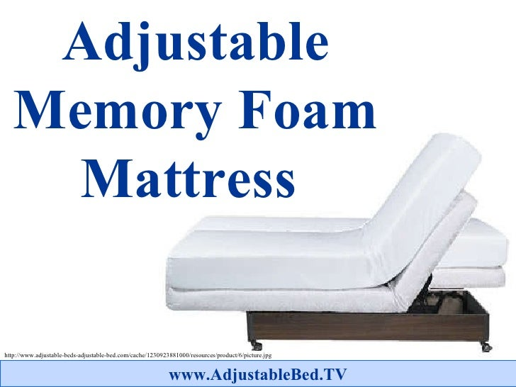 Adjustable Memory Foam Mattress   http://www.adjustable-beds-adjustable-bed.com/cache/1230923881000/resources/product/6/pi...