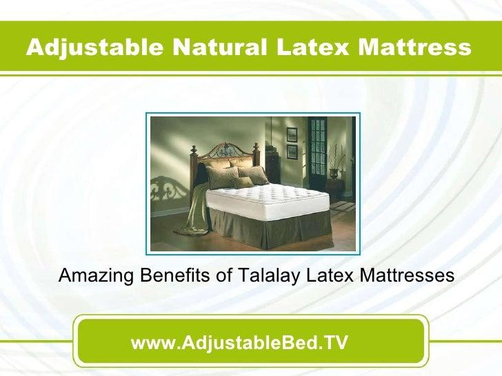 Amazing Benefits of Talalay Latex Mattresses Adjustable Natural Latex Mattress www.AdjustableBed.TV