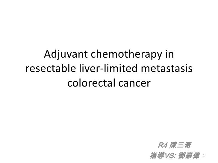 Adjuvant chemotherapy in resectable colon cancer with liver metastasis