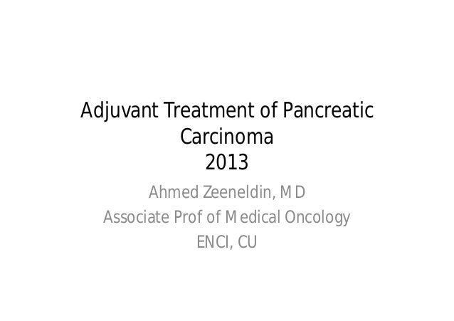 Adjuvant treatment of pancreatic AC