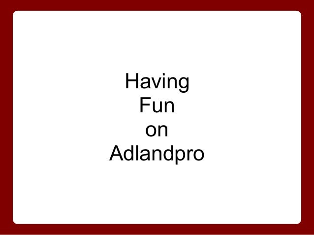 Adlandpro community   Share the laughter