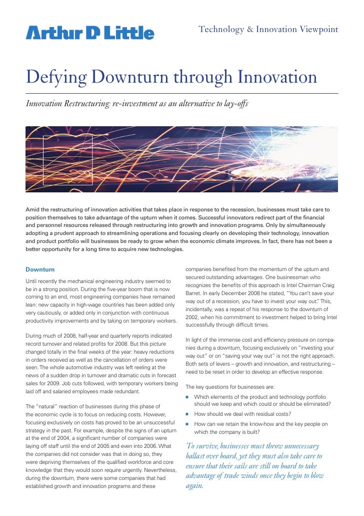 Technology & Innovation Viewpoint     Defying Downturn through Innovation Innovation Restructuring: re-investment as an al...
