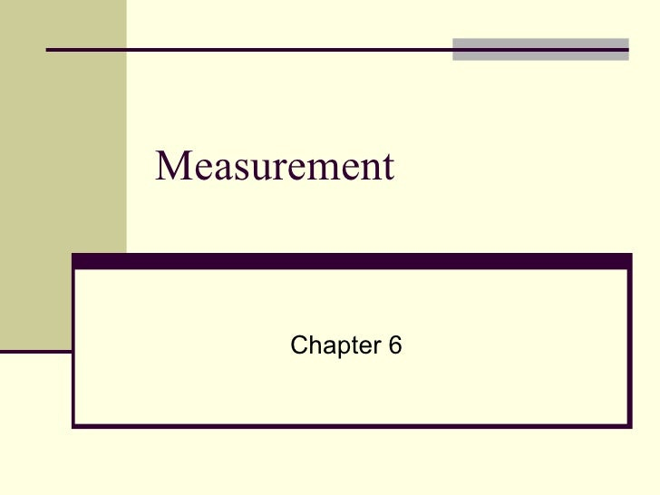 Measurement Chapter 6